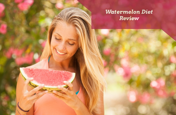 Watermelon Diet: Review, Calories, Nutrition Plan & Weight Loss