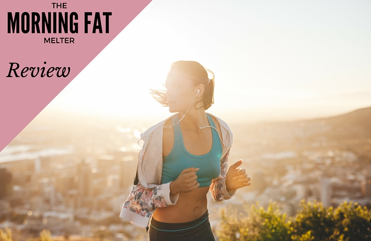 Morning Fat Melter Review-Will This $1 Program Work?