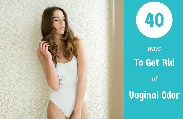 How to get rid of vaginal odor 40 home remedies advices for Fish smell vagina