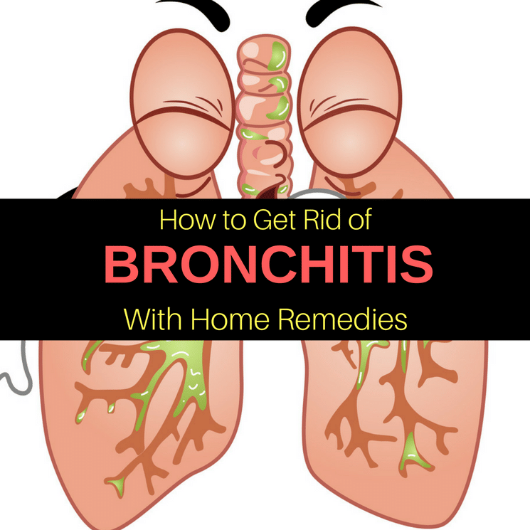 Top 5 Home Remedies for Bronchitis & How to Get Rid of It Easily
