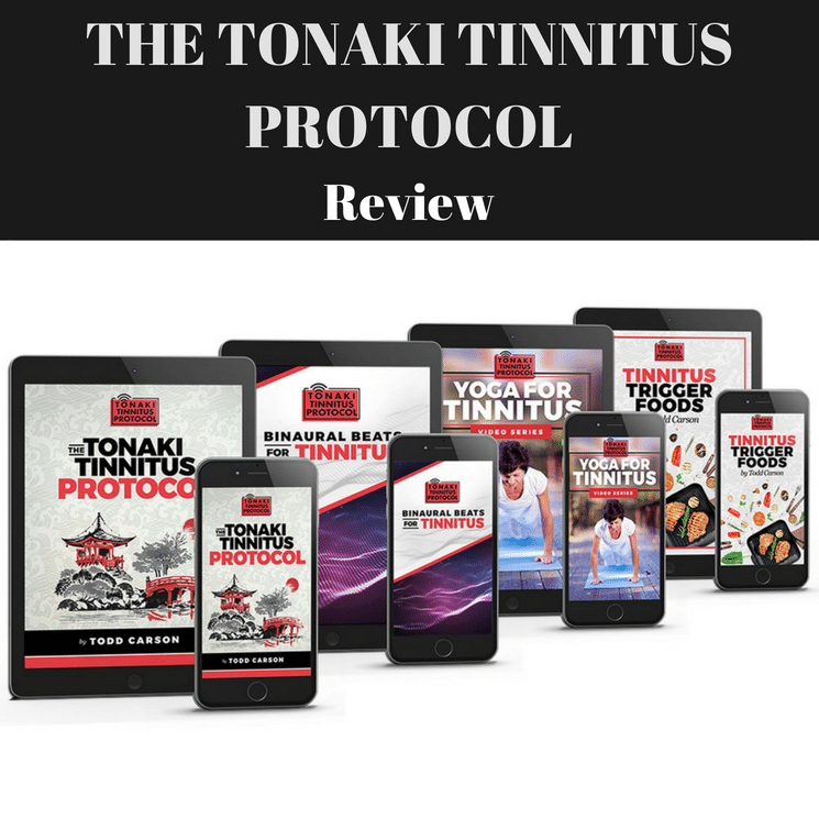 Tonaki Tinnitus Protocol Review- Reverse Tinnitus Naturally?
